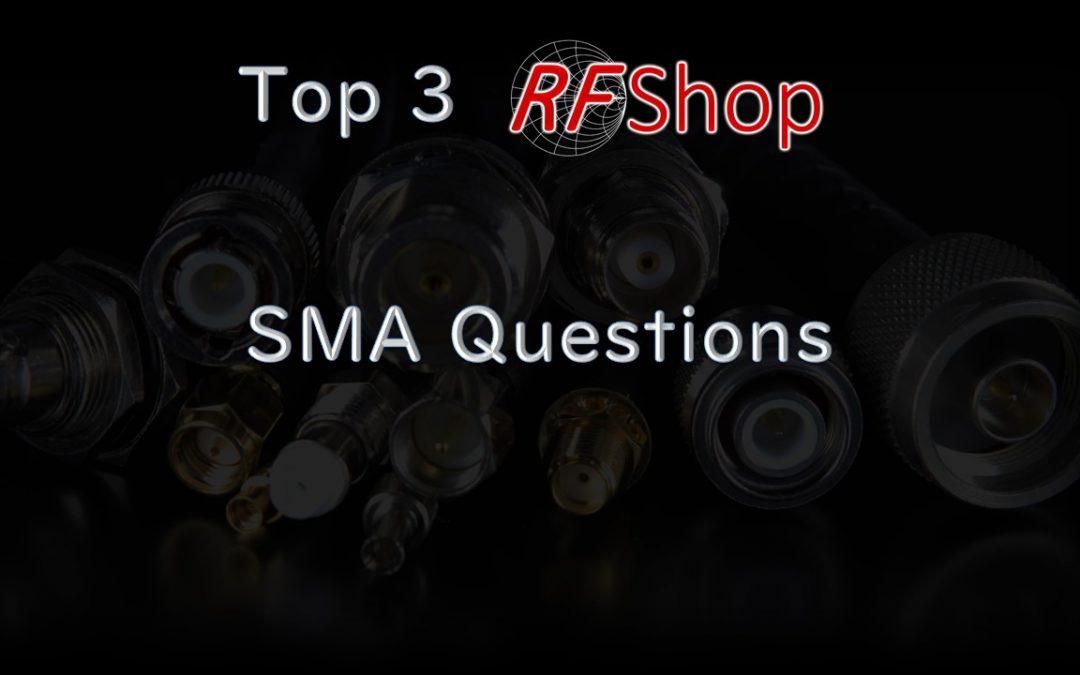 Top 3 SMA Questions
